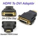 HDMI Erkek to DVI 24+5 Dişi Dönüştürücü
