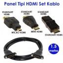 Panel Tipi HDMI Kablo Set 1.5 Metre
